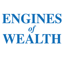 Engines of Wealth